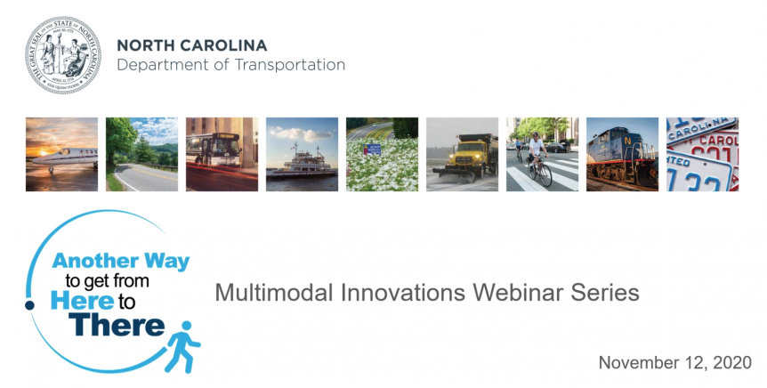 North Carolina Department of Transportation Multimodal Webinar Series
